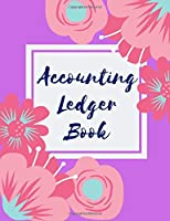 Accounting Ledger Book: Simple Accounting Ledger for Bookkeeping 6 Column Payment Record Record and Tracker Log Book, Checking Account Transaction Register, Personal Checking Account Balance Register.
