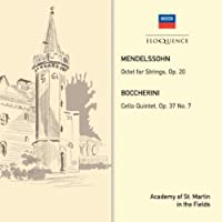 Mendelssohn: Octet. Boccherini: Quintet Op. 37 No.