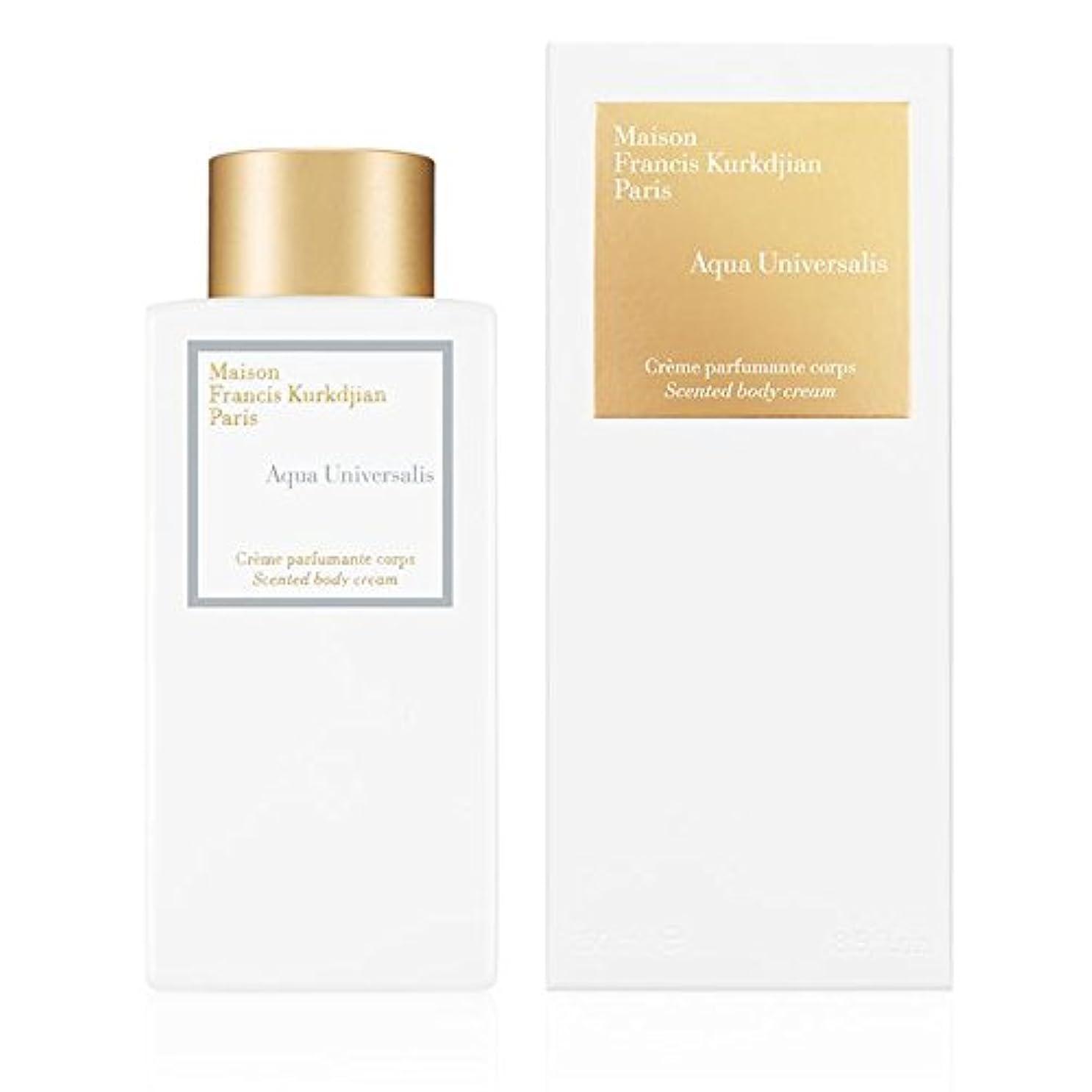 不忠リクルート接続メゾン フランシス クルジャン アクア ユニヴェルサリス センテッド ボディー クリーム 250ml(Maison Francis Kurkdjian Aqua Universalis Scented Body Cream...