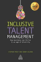 Inclusive Talent Management: How Business can Thrive in an Age of Diversity
