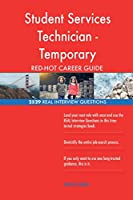Student Services Technician - Temporary Red-Hot Career; 2529 Real Interview Ques