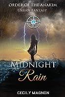 Midnight Rain: Order of the Anakim