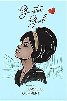 Gouster Girl by [Gumpert, David]