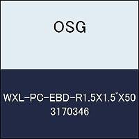 OSG 超硬ボール WXL-PC-EBD-R1.5X1.5゚X50 商品番号 3170346