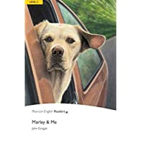Penguin Readers: Level 2 MARLEY AND ME (Penguin Readers, Level 2)