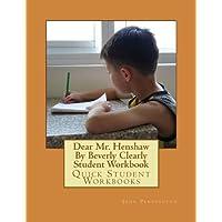 Dear Mr. Henshaw: Quick Student Workbooks