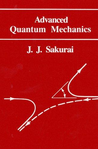 Advanced Quantum Mechanicsの詳細を見る