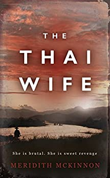 The Thai Wife by [McKinnon, Meridith]