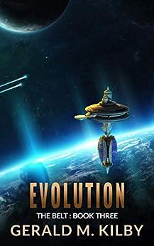 Evolution (The Belt Book 3) by [Kilby, Gerald M.]