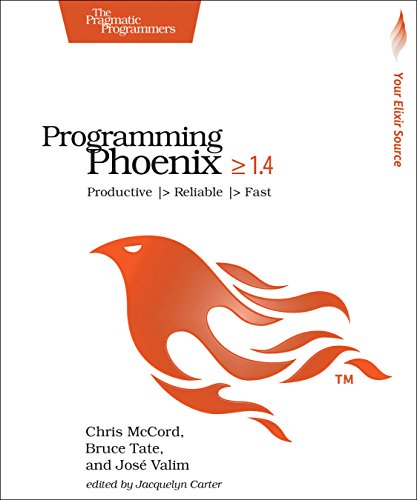 Programming Phoenix ≥ 1.4: Productive |> Reliable |> Fastの詳細を見る