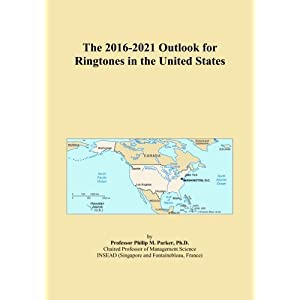 The 2016-2021 Outlook for Ringtones in the United States