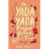 The Yada Yada Prayer Group Gets Tough: 04