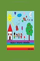 Mágicas historias infantiles: cuentos cortos con valores