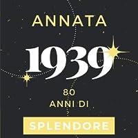 Annata 1939 80 anni di Splendore: Libro Degli Ospiti Compleanno Per Scrivere Auguri E Messaggi D'oro I Da Personalizzare I Regalo Per Donne E Amici I Motivo Rosa Pink