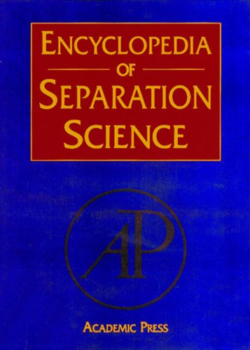 Encyclopedia of Separation Science