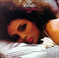 Greatest Love Hits by The Stylistics (1990-10-25)