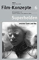 Superhelden: Zwischen Comic und Film