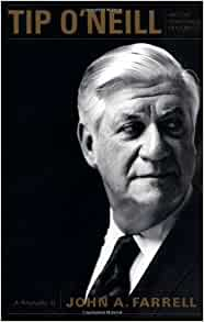 Amazon | Tip O'Neill and the Democratic Century: A Biography | Farrell, John A. | Leaders & Notable People