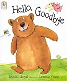 Hello, Goodbye (Fun-to-read Picture Books)
