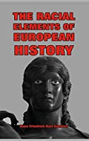 The Racial Elements of European History