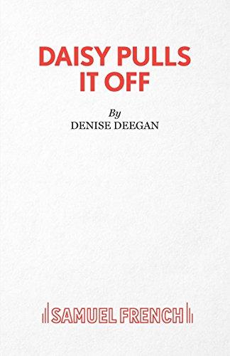 Daisy Pulls It Off (Acting Edition)