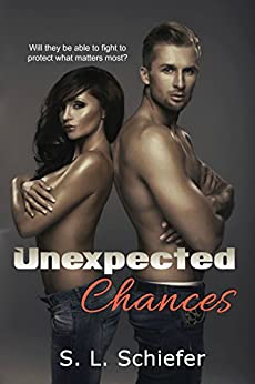 Unexpected Chances (Unexpected Series Book 1) by [Schiefer, S.L.]