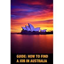 Guide: how to find a job in Australia