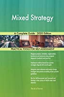 Mixed Strategy A Complete Guide - 2020 Edition