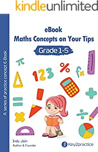 Key2Practice Maths Concepts On Your Tips (Grade 1-5) (English Edition)