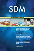SDM Standard Requirements