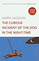 The Curious Incident of the Dog in the Night-time (Vintage Future Classics)