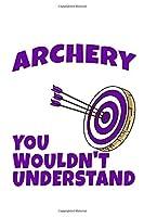 Funny Archery Notebook