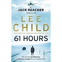 61 Hours (Jack Reacher, Book 14)