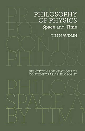 Download Philosophy of Physics: Space and Time (Princeton Foundations of Contemporary Philosophy) 0691165718