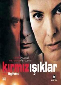 Kirmizi Isiklar - Red Lights by Carole Bouquet