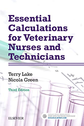 Download Essential Calculations for Veterinary Nurses and Technicians, 3e 0702068071