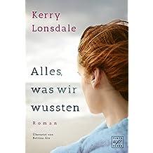 Alles, was wir wussten (Alles, was wir waren 2) (German Edition)