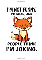 Notebook: Funny Karma Mean Joke Sarcasm Fuchs Gift 120 Pages, A4 (About 8,5X11 Inches / Letter), Blank, Diary