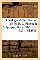 Catalogue Des Objets d'Art Et d'Ameublement, Tableaux, Faïences Italiennes, Meubles, Tapisseries
