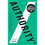The Southern Reach Trilogy (2) - Authority: Book 2