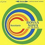 SOL DE BOSSA BOSSA NOVA Standardsを試聴する