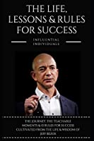 Jeff Bezos: The Life, Lessons & Rules For Success