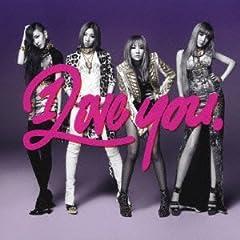 2NE1「I LOVE YOU」のジャケット画像