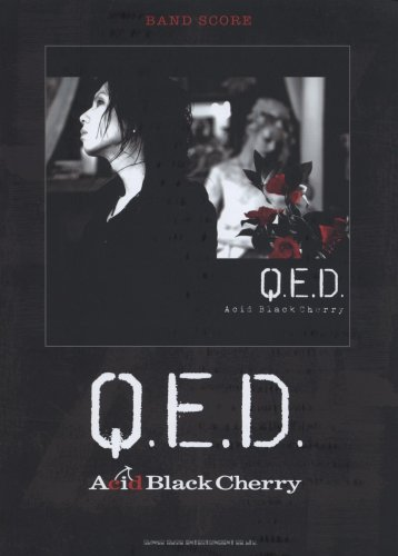 バンド・スコア  Acid Black Cherry「Q.E...