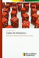 Lições de Estatística: Principais resumos da Estatística Geral