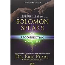 Solomon parla su come riconnettere la tua vita-Solomon speaks on reconnecting yoyr life