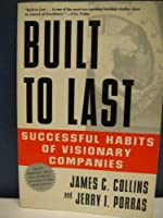 Built To Last: Successful Habits Of Visionary Companies [並行輸入品]