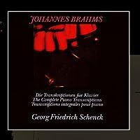 Johannes Brahms The Complete Piano Transcriptions