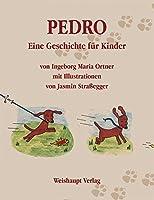 Pedro: Eine Geschichte fuer Kinder