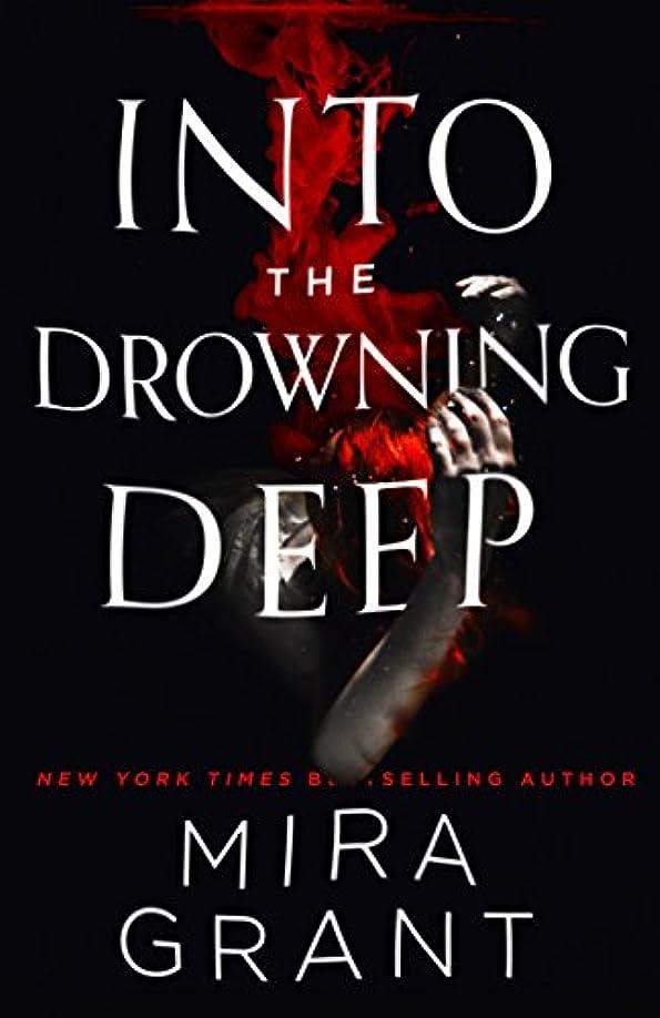 財団摩擦ソケットInto the Drowning Deep (English Edition)